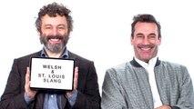 Jon Hamm and Michael Sheen Teach You St. Louis and Welsh Slang