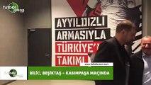 Bilic, Beşiktaş-Kasımpaşa maçında