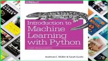 Library  Introduction to Machine Learning with Python: A Guide for Data Scientists - Andreas C.