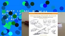 [GIFT IDEAS] Drawing Hands & Feet: Form - Proportions - Gestures and Actions