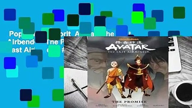 Popular to Favorit  Avatar: The Last Airbender: The Promise (Avatar: The Last Airbender, #1) by