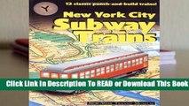 New York City Subway Trains: New York Transit Museum Complete