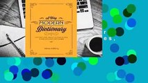 About For Books  A Very Modern Dictionary: 400 new words, phrases, acronyms and slang to keep your