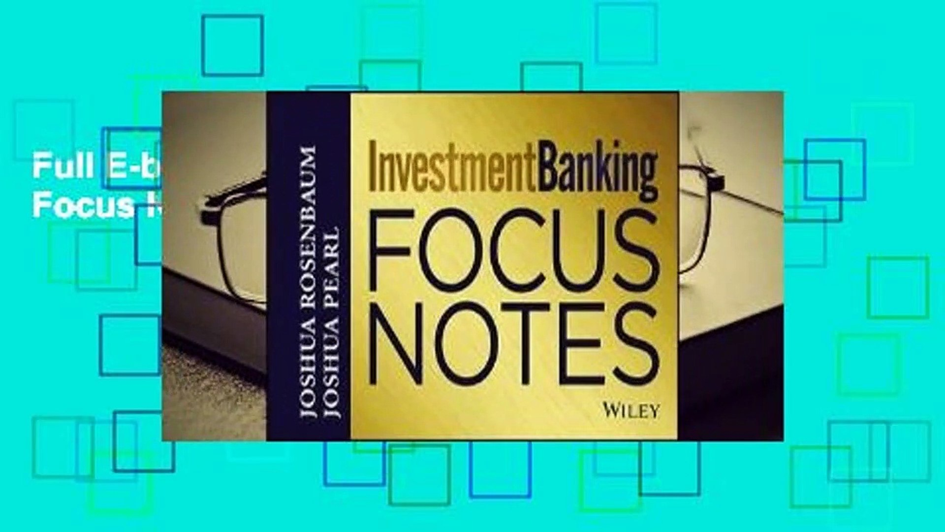 Full E-book Investment Banking Focus Notes  For Online