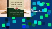 Full E-book The Oliver Plow Book: A Treatise on Plows and Plowing (Classic Reprint)  For Kindle