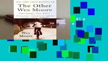 Any Format For Kindle  The Other Wes Moore: One Name, Two Fates by Wes  Moore