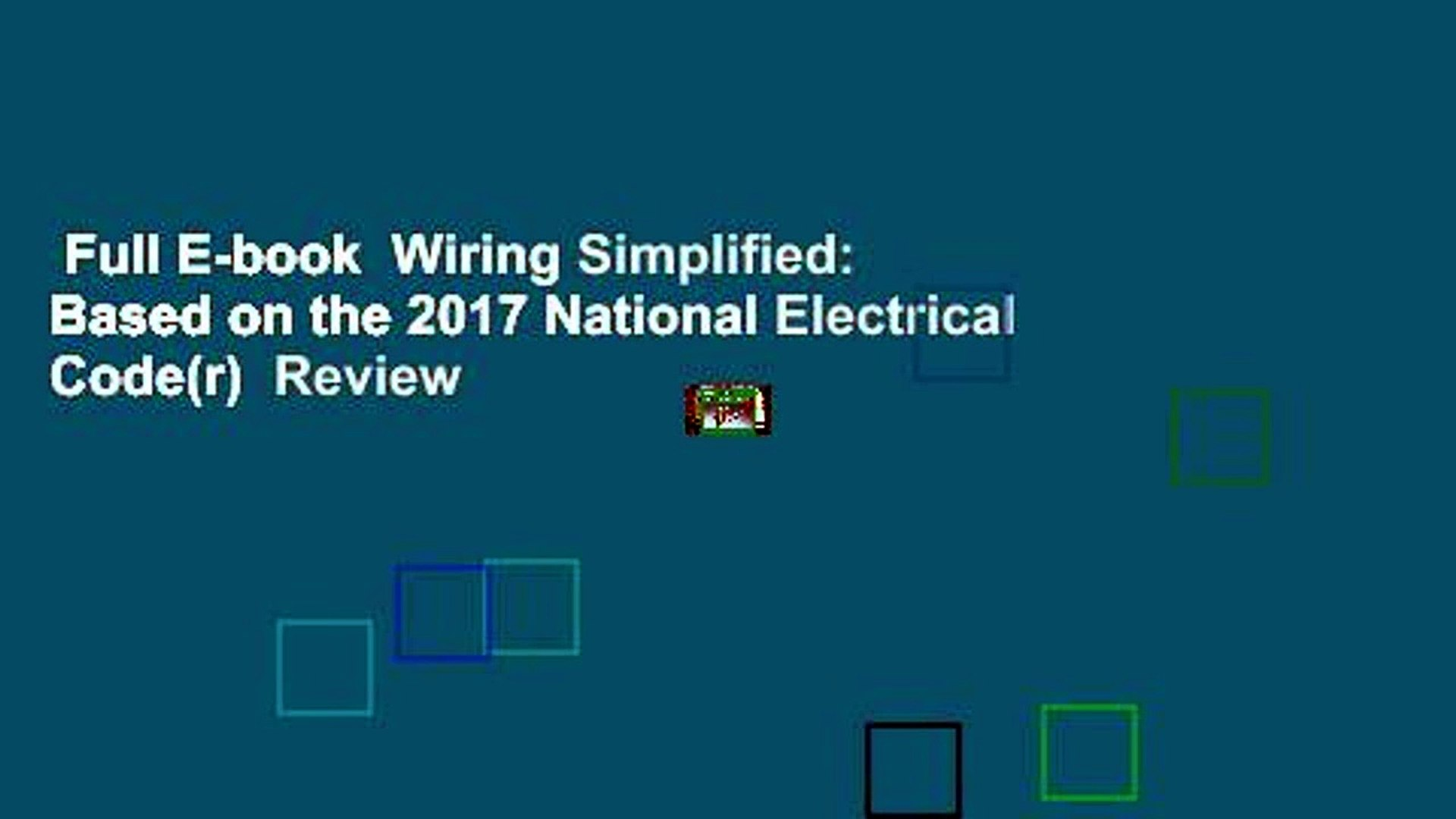 Full E-book Wiring Simplified: Based on the 2017 National Electrical on
