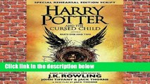 Full E-book  Harry Potter and the Cursed Child: Parts One and Two (Harry Potter, #8)  For Kindle