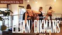 Lilian Dikmans - Behind the Scenes 1: Kinematics