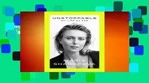 Complete acces  Unstoppable: My Life So Far by Maria Sharapova