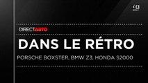 Honda S2000, BMW Z3, Porsche Boxster : On refait le match - Direct Auto - 25/05/2019