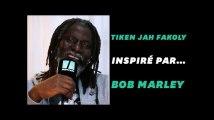 Comment Bob Marley a inspiré Tiken Jah Fakoly
