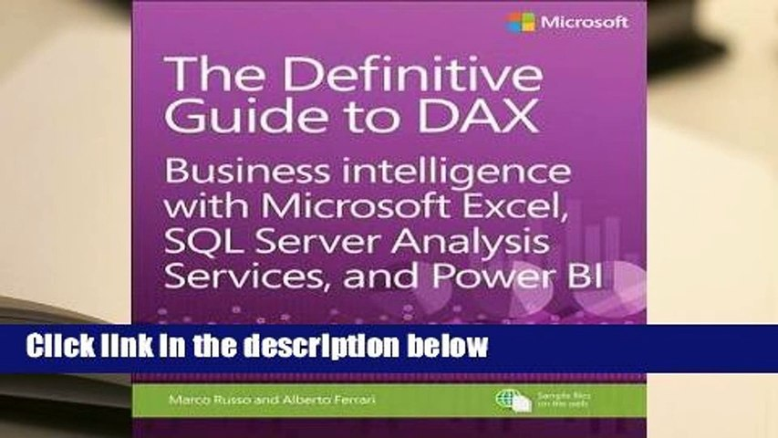 R E A D The Definitive Guide to Dax: Business Intelligence