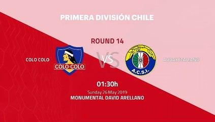 Pre match day between Colo Colo and Audax Italiano Round 14 Primera - 1 League