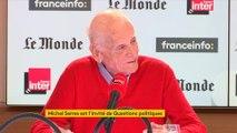 Michel Serres, invité de Questions Politiques