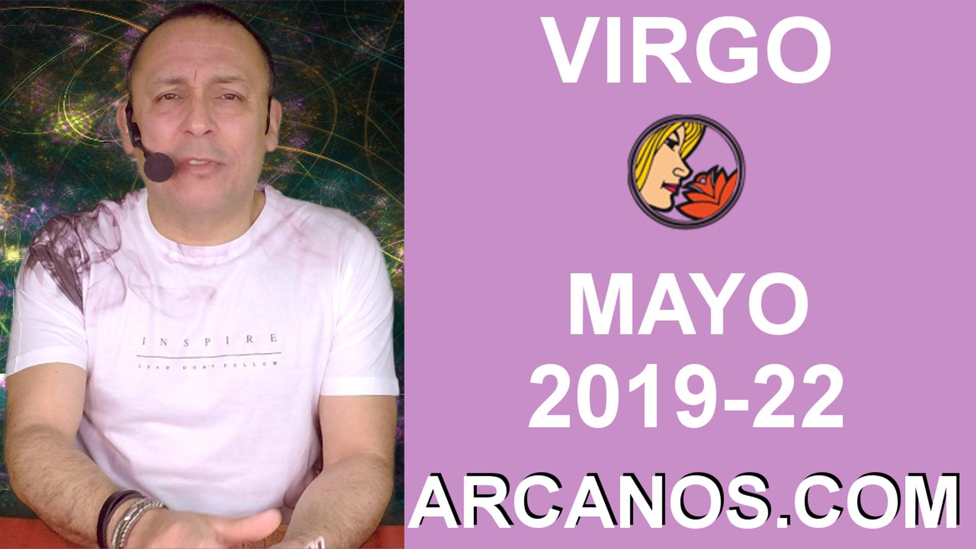 HOROSCOPO VIRGO-Semana 2019-22-Del 26 de mayo al 1 de junio de 2019-ARCANOS.COM