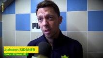 U17. FC Nantes - FC Montrouge : la réaction  de Johann Sidaner