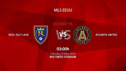 Pre match day between Real Salt Lake and Atlanta United Round 16 MLS