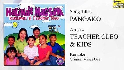 Teacher Cleo & Kids - Pangako (Original Minus One)