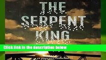 Full version  The Serpent King Complete