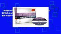 Video Production with Adobe Premiere Pro CS5.5 and After Effects CS5.5: Learn by Video Complete
