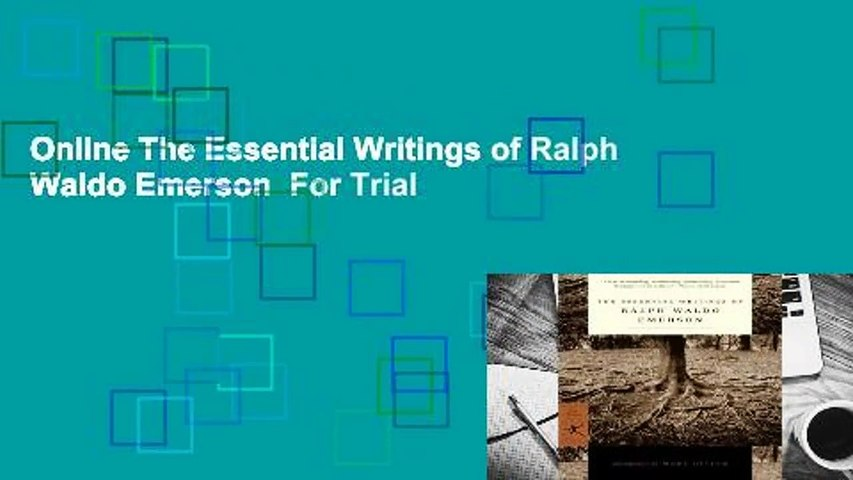 Online The Essential Writings of Ralph Waldo Emerson  For Trial