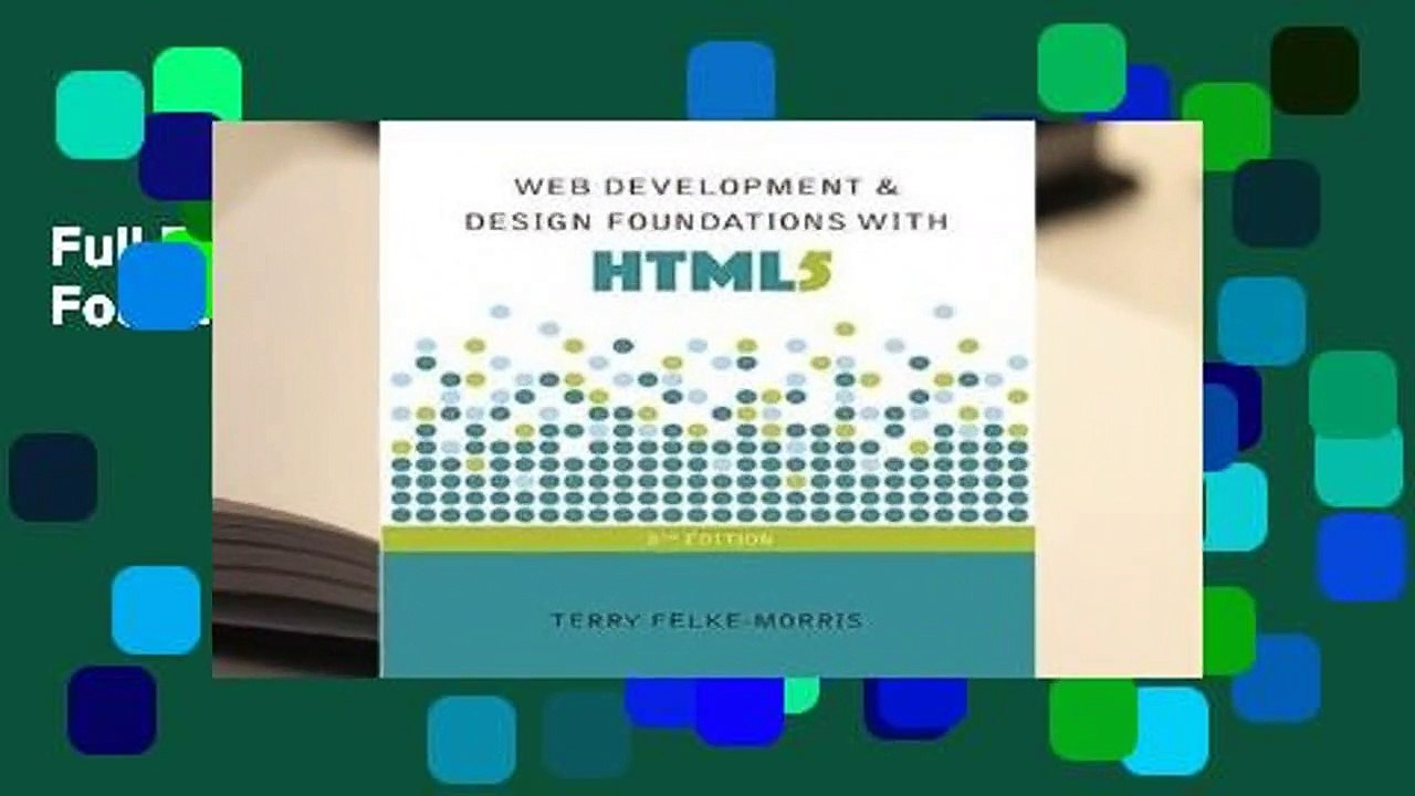 Full E Book Web Development And Design Foundations With Html5 For Kindle Video Dailymotion