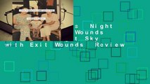 About For Books  Night Sky with Exit Wounds  Review   Night Sky with Exit Wounds  Review