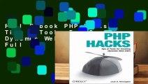 Full E-book PHP Hacks: Tips   Tools For Creating Dynamic Websites  For Full