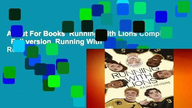 About For Books  Running With Lions Complete   Full version  Running With Lions  Review