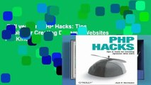 Full version  PHP Hacks: Tips   Tools For Creating Dynamic Websites  For Kindle