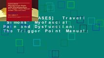 [NEW RELEASES]  Travell  Simons' Myofascial Pain and Dysfunction: The Trigger Point Manual: