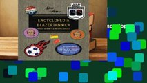Full version  Men in Blazers Present Encyclopedia Blazertannica  Best Sellers Rank : #2