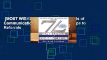 [MOST WISHED]  7L: The Seven Levels of Communication: Go From Relationships to Referrals