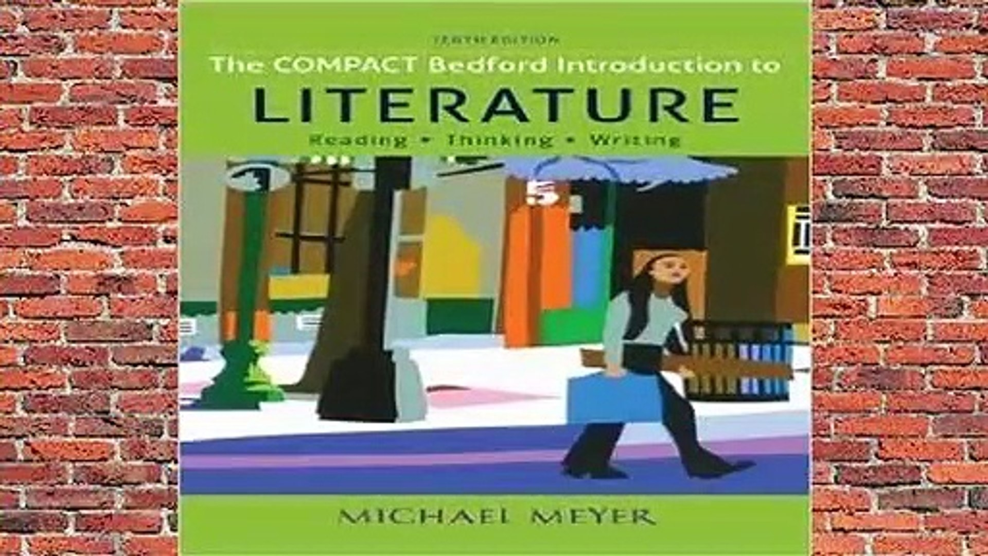 Online The Compact Bedford Introduction to Literature: Reading, Thinking, and Writing  For Full