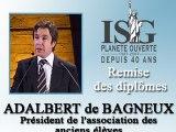 Remise des diplômes ISG 2008 - Discours d'Adalbert de Bagneux - Président ISG d'Alumni