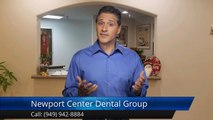 Cosmetic Dentists Near Me Newport Beach Ca (949) 942-8884 Newport Center Dental Group Review