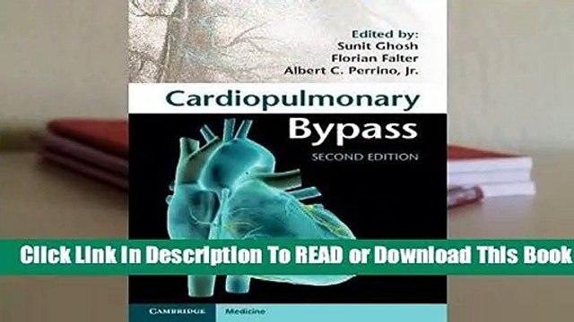 Full E-book Cardiopulmonary Bypass  For Kindle