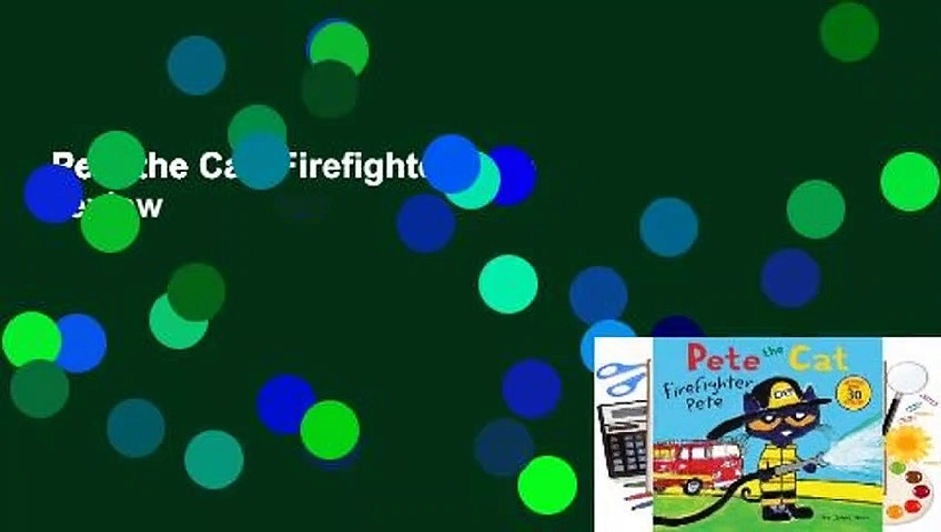 Pete the Cat: Firefighter Pete  Review
