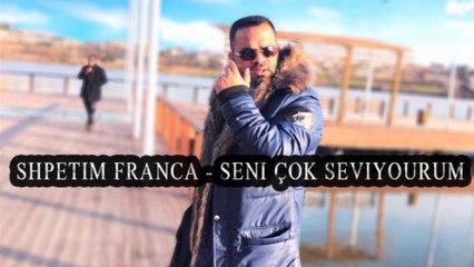 Shpetim Franca - Seni çok seviyourum (Official Audio)