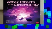 Full E-book After Effects and Cinema 4D Lite: 3D Motion Graphics and Visual Effects Using