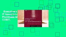 Executive's Guide to IT Governance: Improving Systems Processes with Service Management, COBIT,