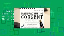 Manufacturing Consent: The Political Economy of the Mass Media  Review