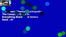 Discovery Channel Sharkopedia: The Complete Guide to Everything Shark  Best Sellers Rank : #5