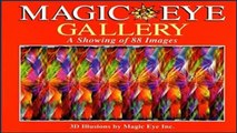 [MOST WISHED]  Magic Eye Gallery: A Showing of 88 Images