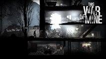This War of Mine - Trailer de lancement
