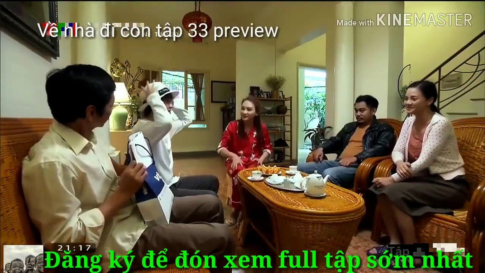 Về Nhà Đi Con Tập 33 preview