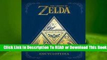 Full E-book The Legend of Zelda: Encyclopedia  For Kindle
