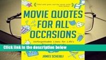 Movie Quotes for All Occasions: Unforgettable Lines for Life's Biggest Moments  Review