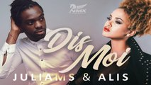 Dj Naomix Ft. Juliams & Alis - Dis Moi - (Zouk Version)